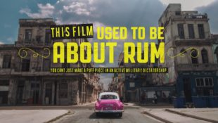 This Film Used to Be About Rum