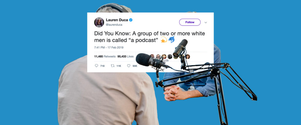 The Joke About White Guys and Podcasts That Will Never Die
