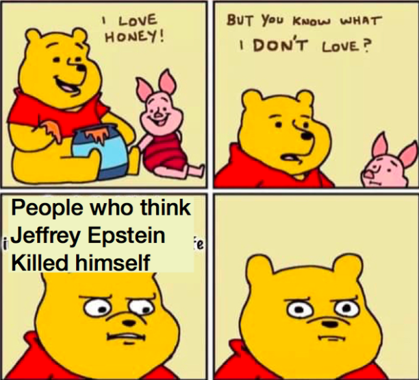Jeffrey Epstein Didn't Kill Himself Memes Are Keeping the ...