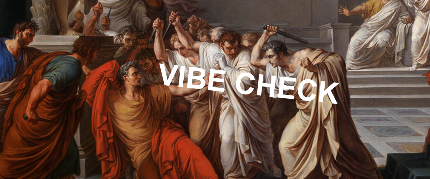 what is a vibe check  and why are we all vibing now