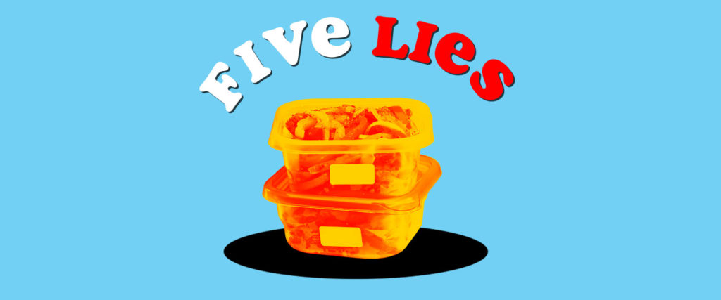 Five Lies You've Been Told About Leftovers