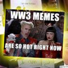 WW3_Memes