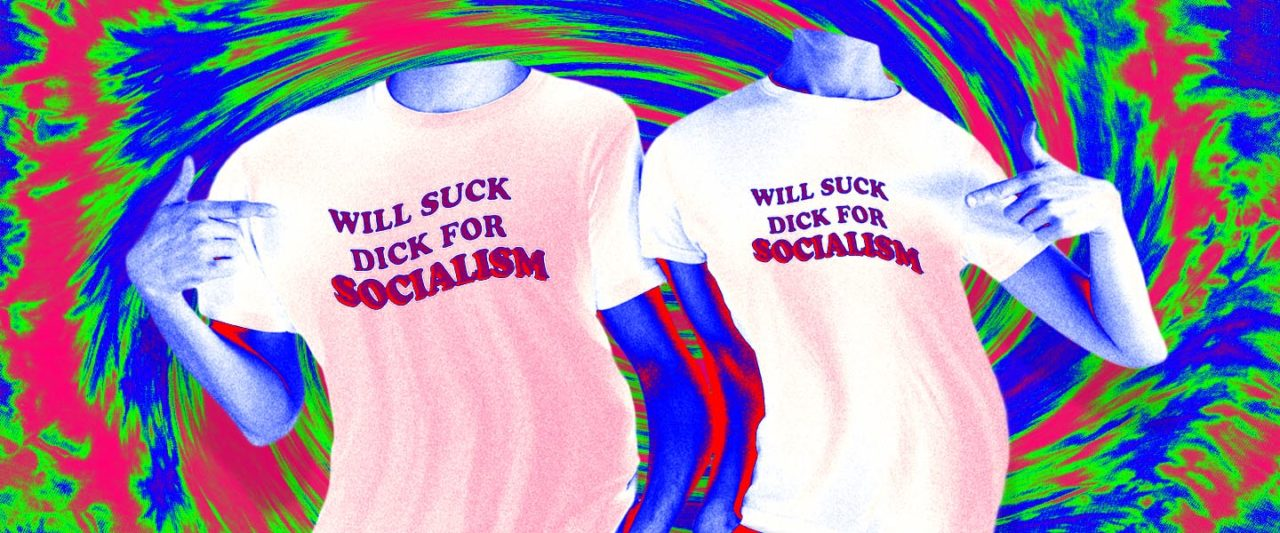 Will_Suck_Dick_For_Socialism2