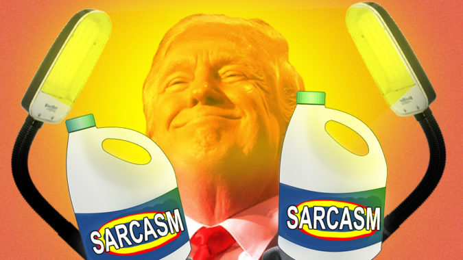 fluence_sarcasm_trump_bleach_light_clorox