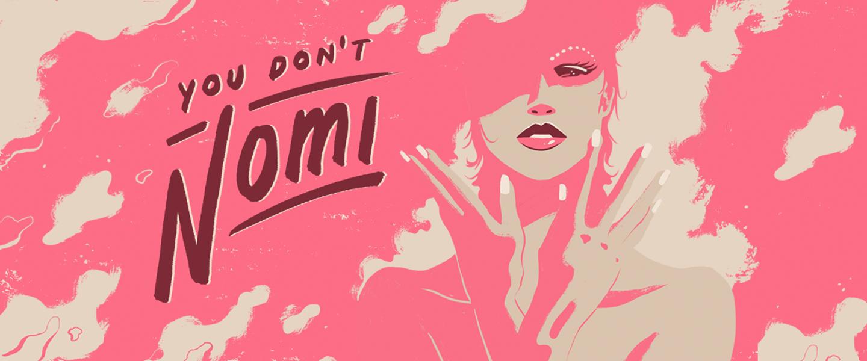 you_dont_nomi