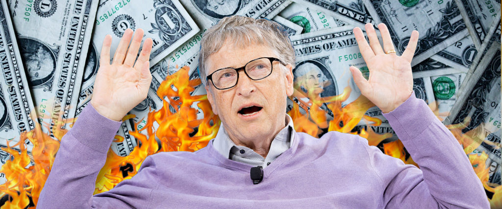 You Could Never Spend All of Bill Gates' Money, But These Sites Want You to Try